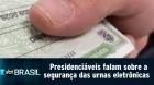 Presidenciáveis falam sobre FAKENEWS e a segurança das urnas eletrônicas - SBT Brasil