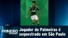 VITINHO, Jogador do Palmeiras é vítima de sequestro-relâmpago em São Paulo. Bandidos usaram cartão dele!