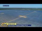 Usina solar no Piau?, a maior da Am?rica do Sul ? inaugurada e pode abastecer 300 mil casas